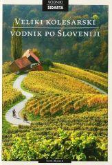 Veliki kolesarski vodnik po Sloveniji